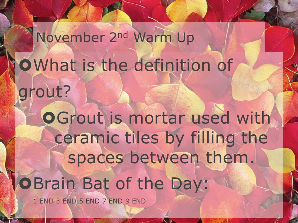 What is the definition of grout