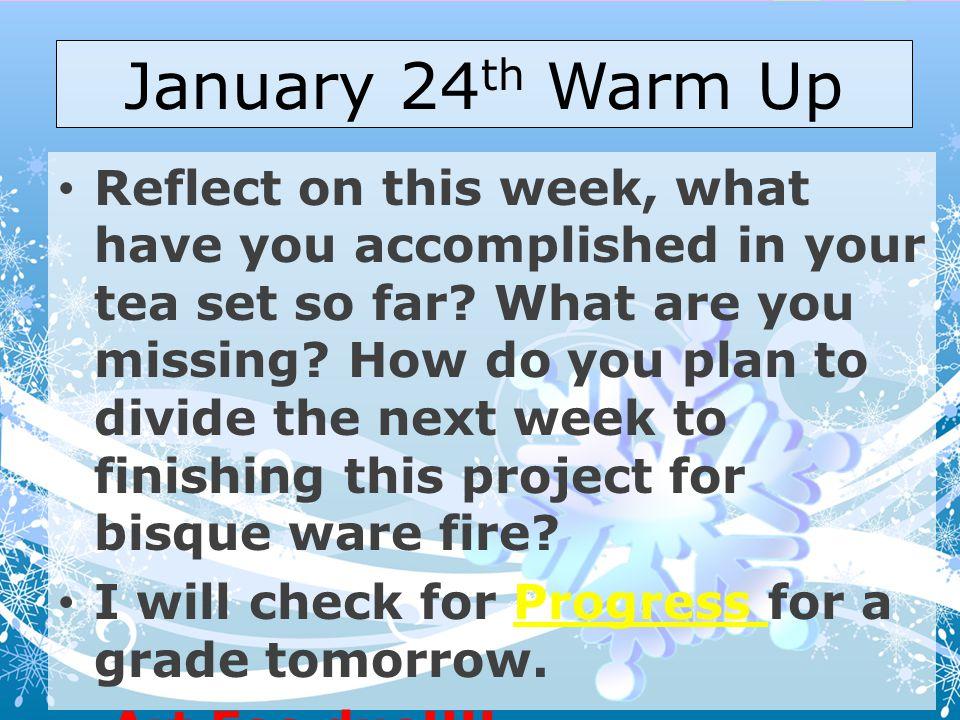 January 24th Warm Up