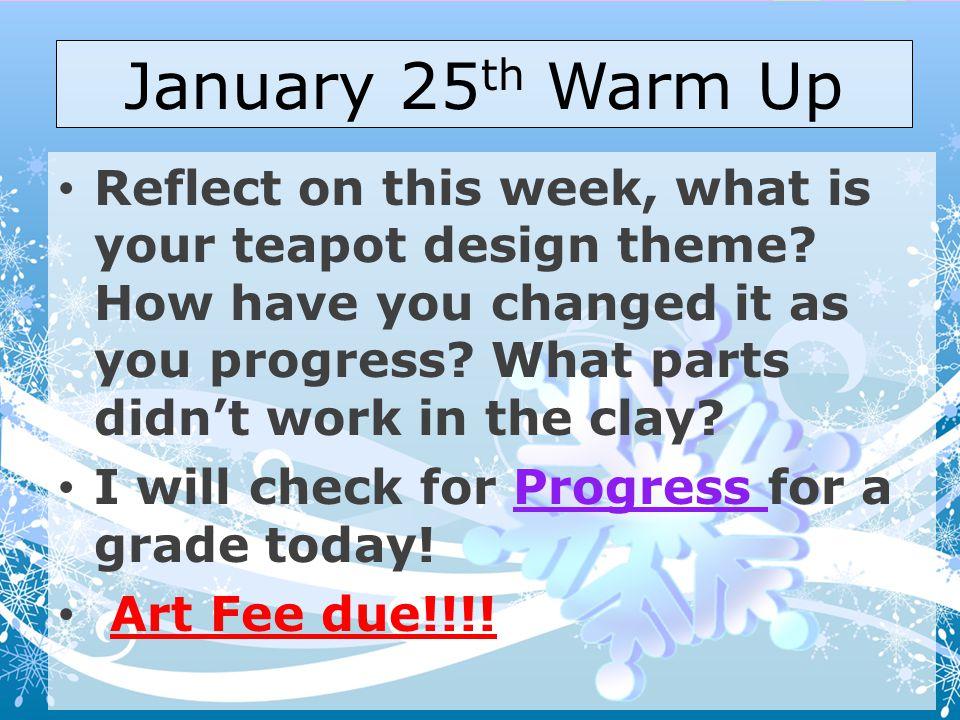 January 25th Warm Up