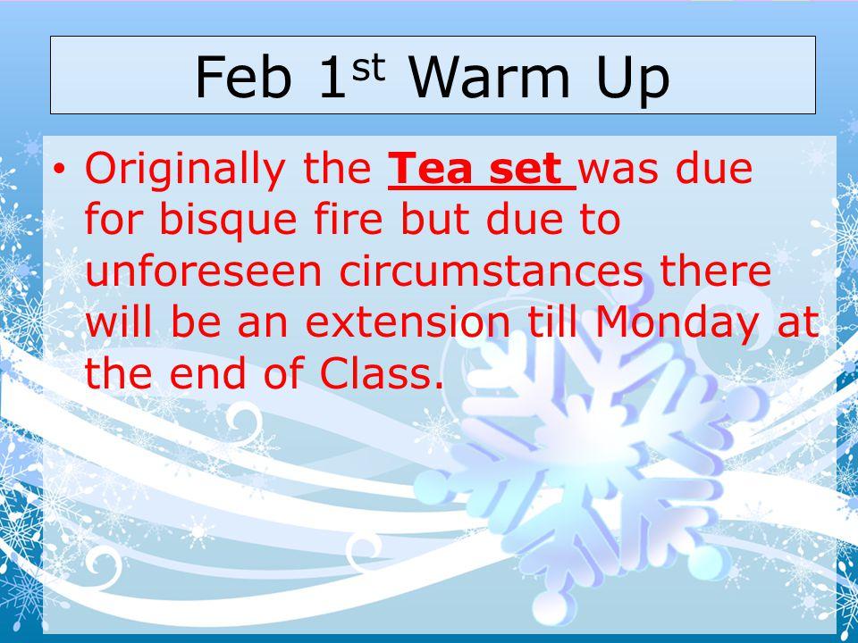 Feb 1st Warm Up