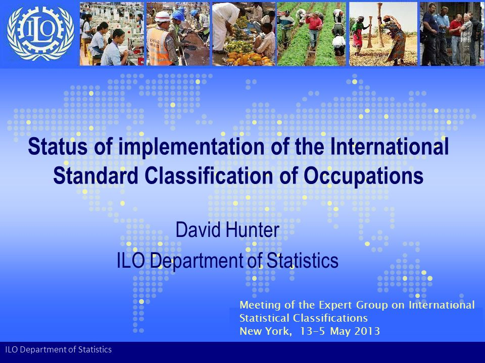 David Hunter ILO Department of Statistics