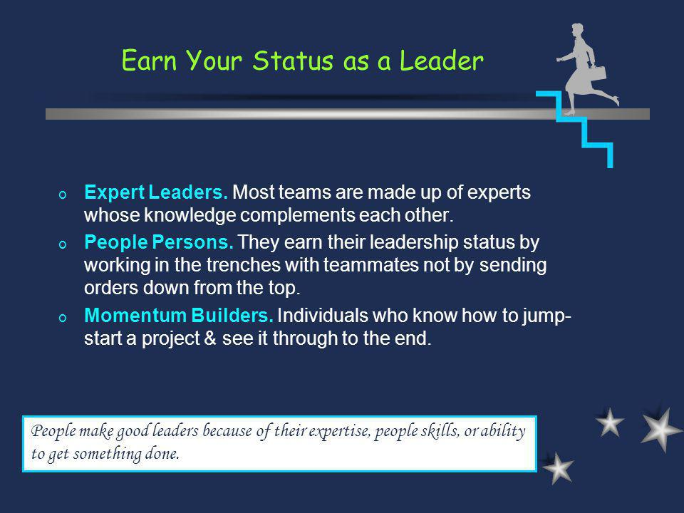 Earn Your Status as a Leader