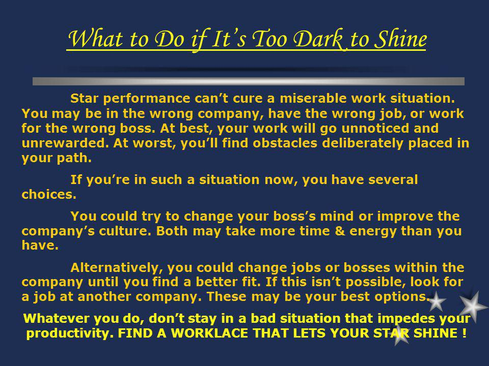 What to Do if It's Too Dark to Shine