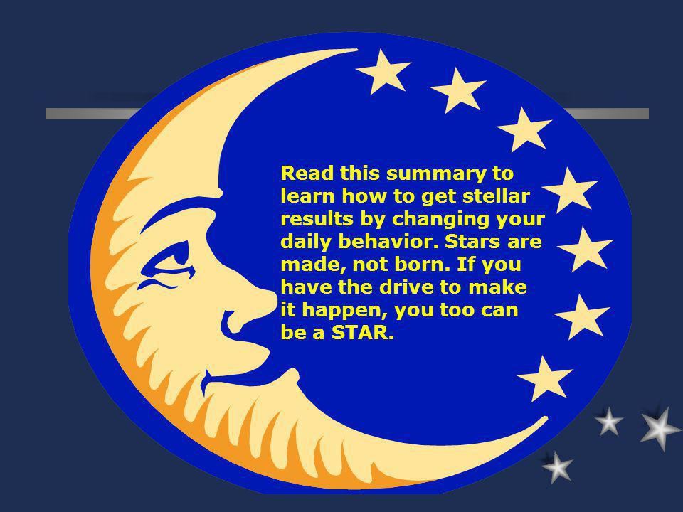 Read this summary to learn how to get stellar results by changing your daily behavior.