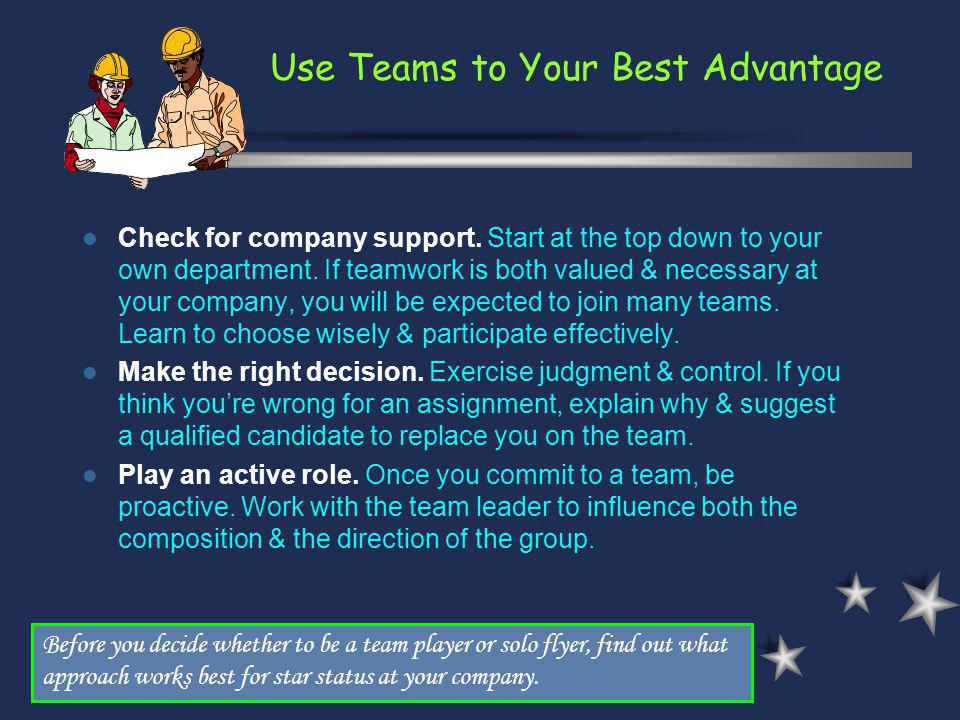 Use Teams to Your Best Advantage