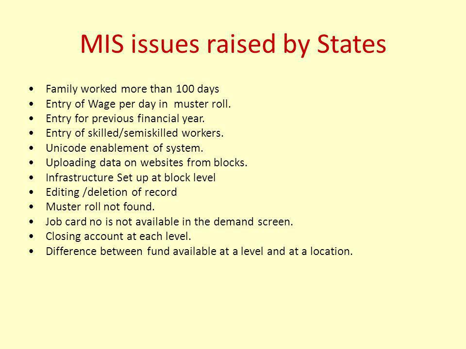 MIS issues raised by States