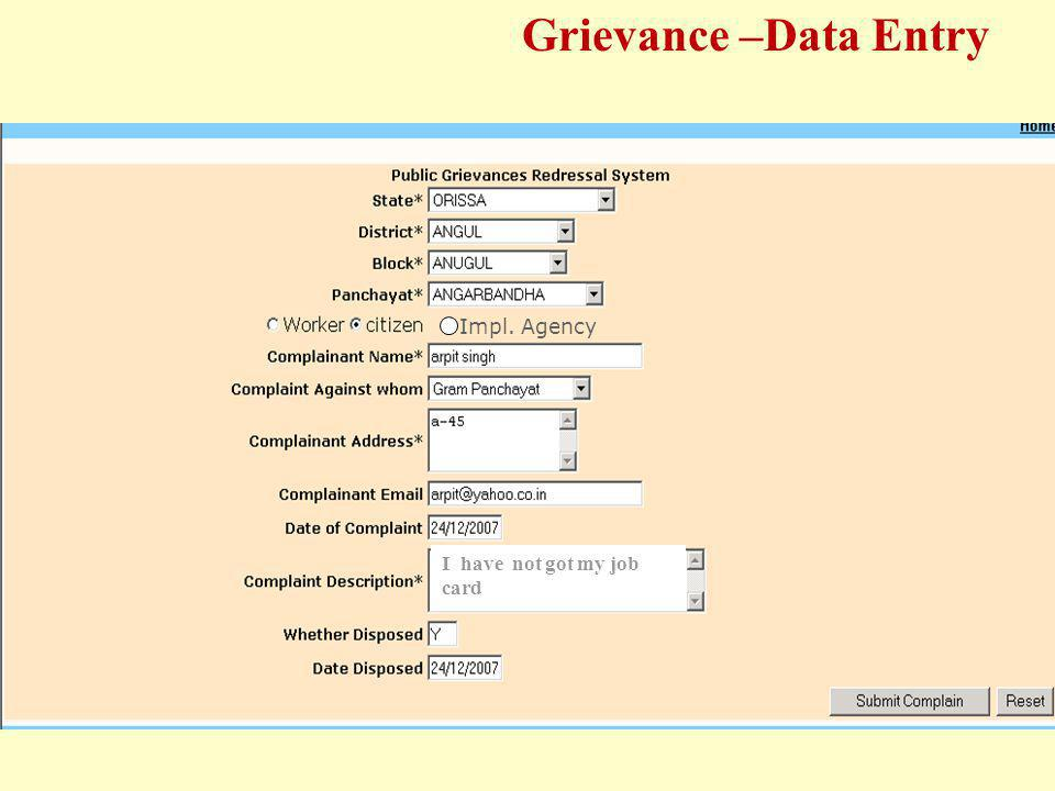 Grievance –Data Entry Impl. Agency I have not got my job card