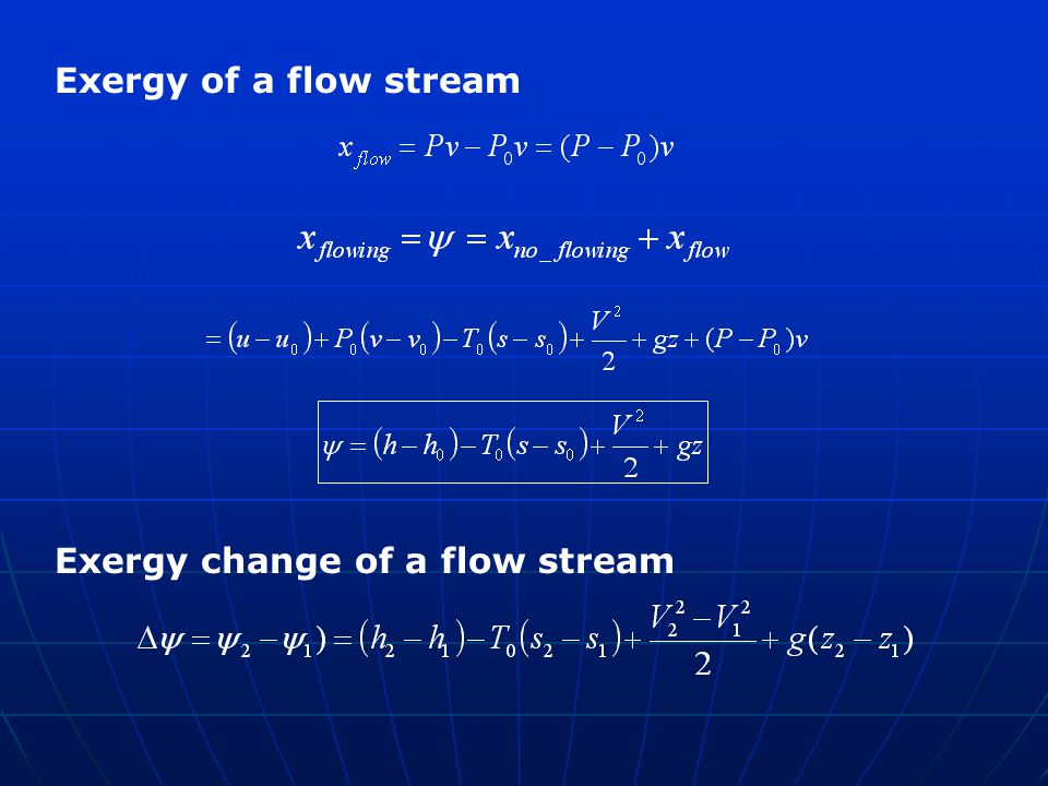 Exergy of a flow stream Exergy change of a flow stream