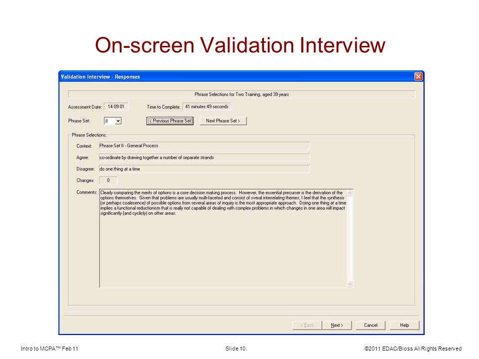 On-screen Validation Interview