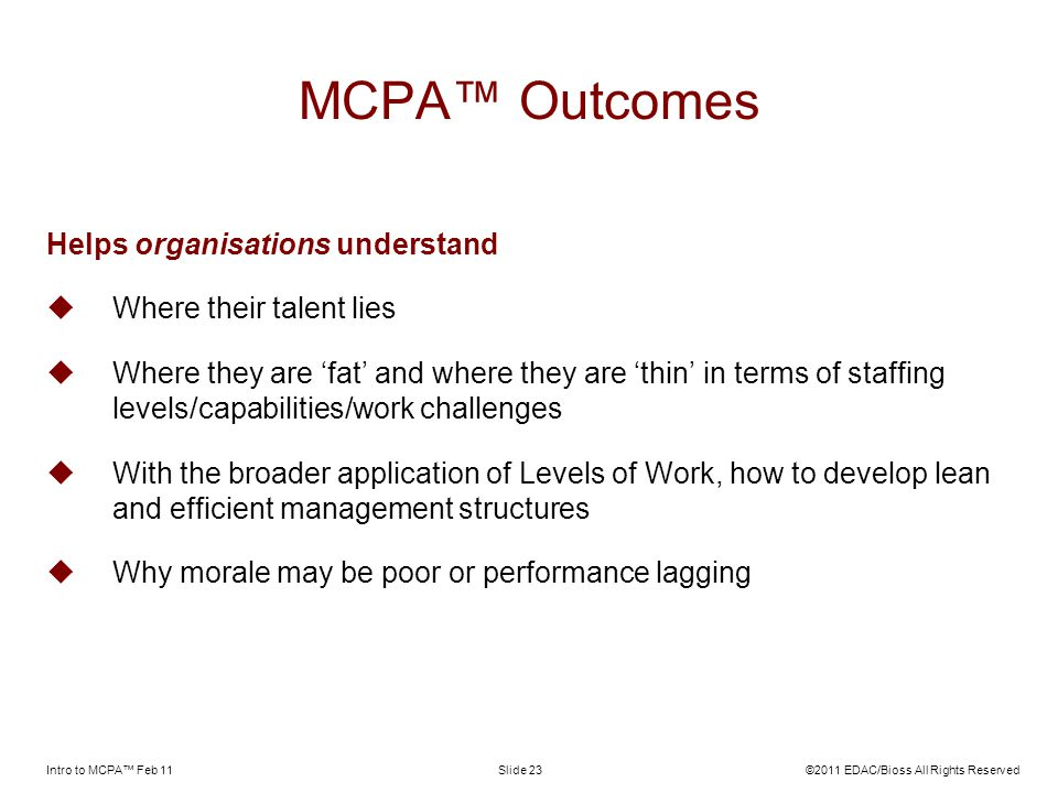 MCPA™ Outcomes Helps organisations understand Where their talent lies