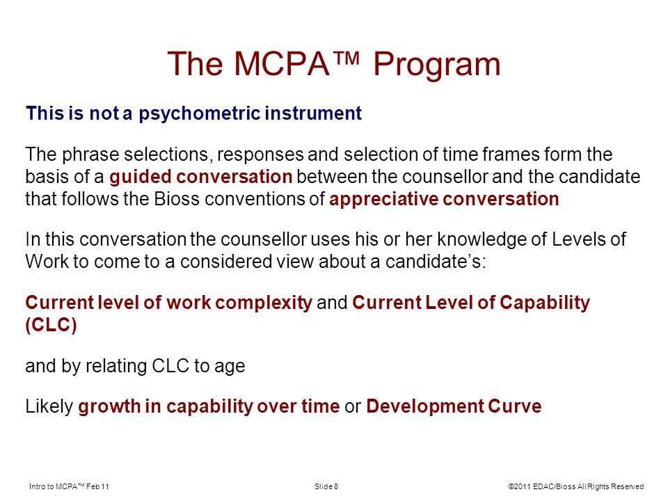 The MCPA™ Program This is not a psychometric instrument