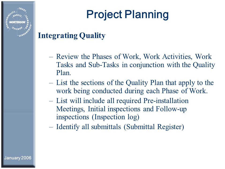 Project Planning Integrating Quality