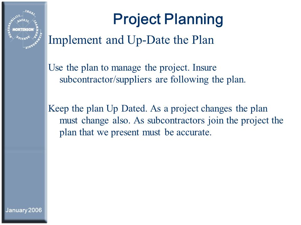 Project Planning Implement and Up-Date the Plan