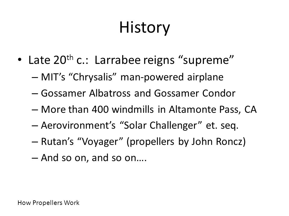 History Late 20th c.: Larrabee reigns supreme
