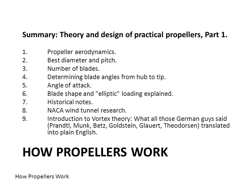 Summary: Theory and design of practical propellers, Part 1.