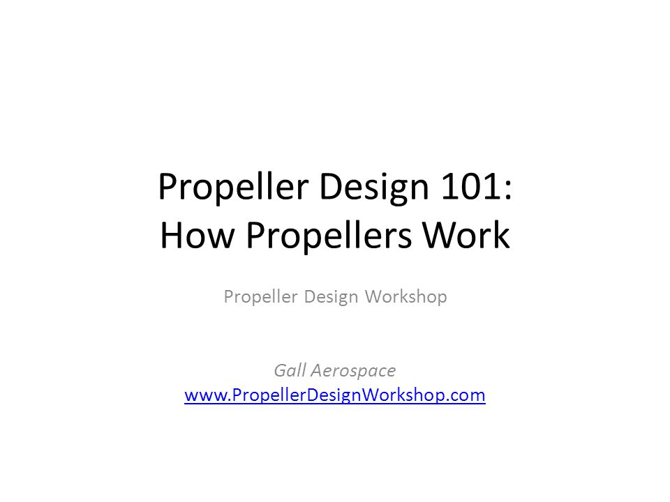 Propeller Design 101: How Propellers Work