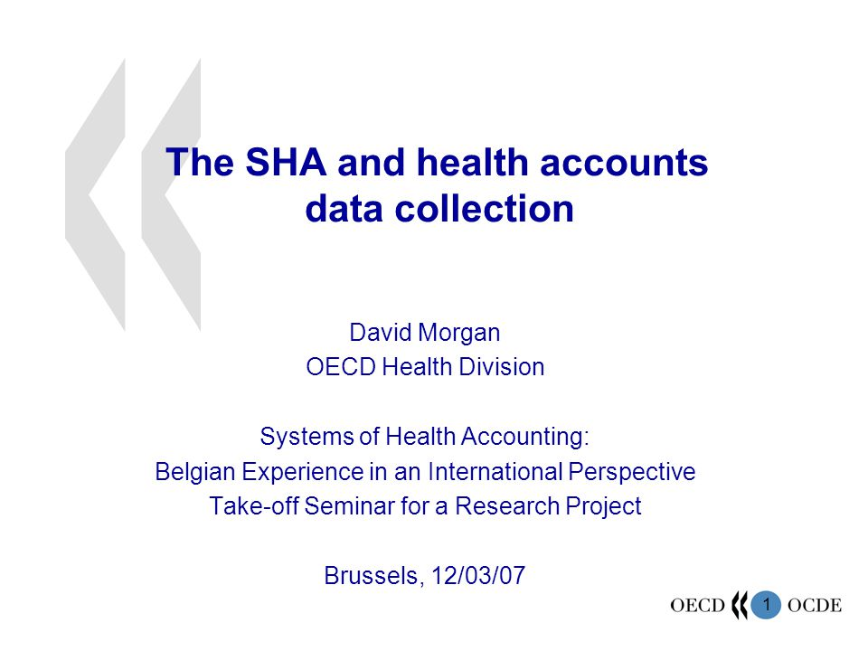The SHA and health accounts data collection