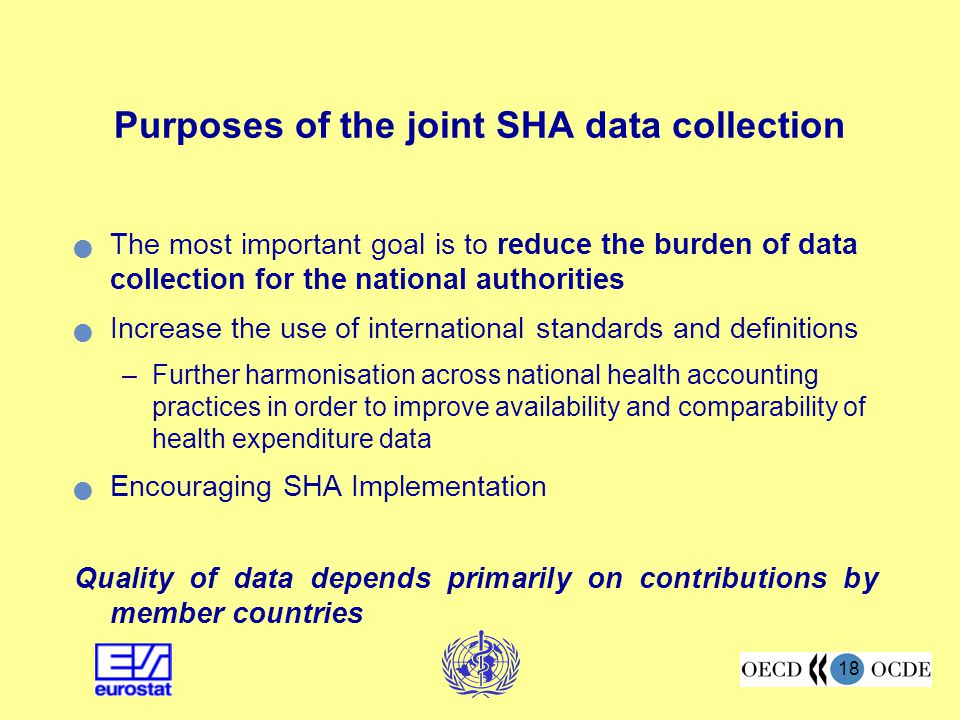 Purposes of the joint SHA data collection