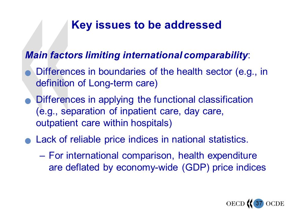 Key issues to be addressed