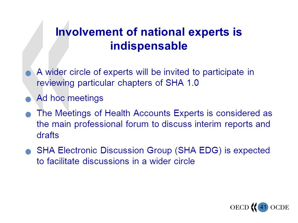 Involvement of national experts is indispensable