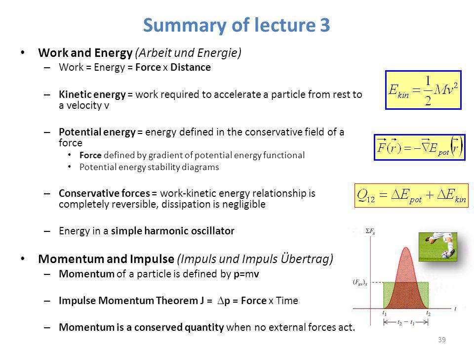 Summary of lecture 3 Work and Energy (Arbeit und Energie)