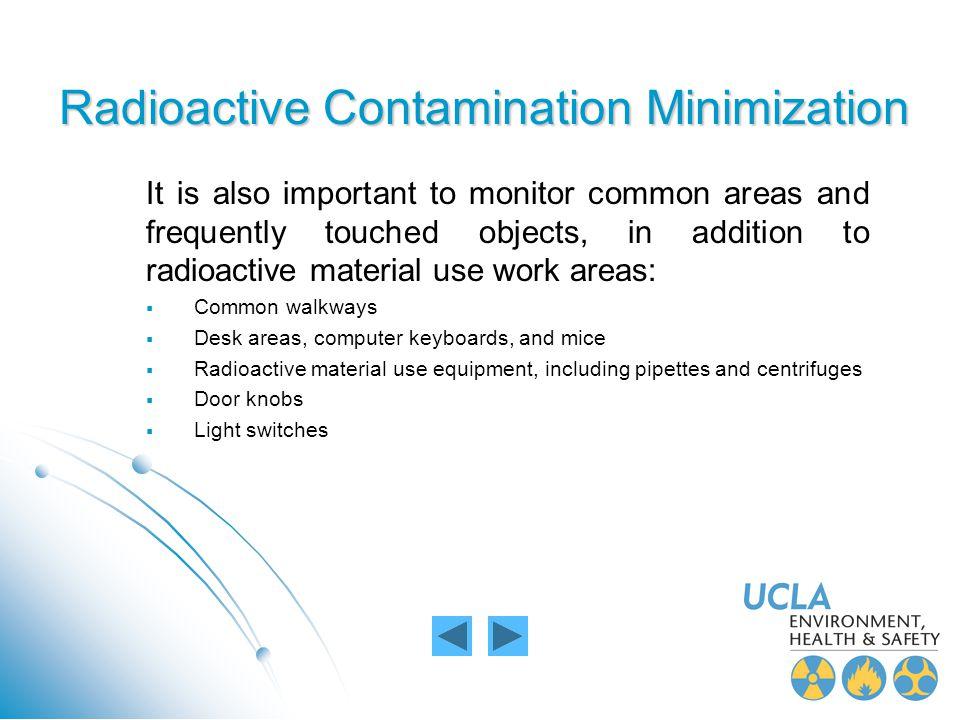 Radioactive Contamination Minimization