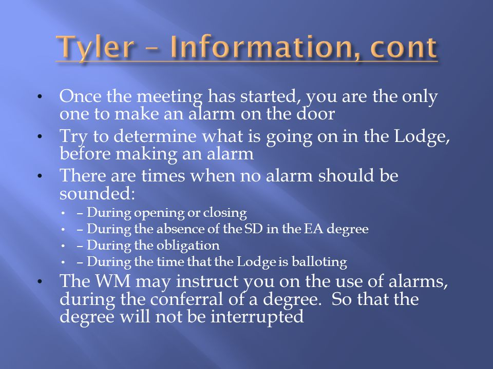 Tyler – Information, cont