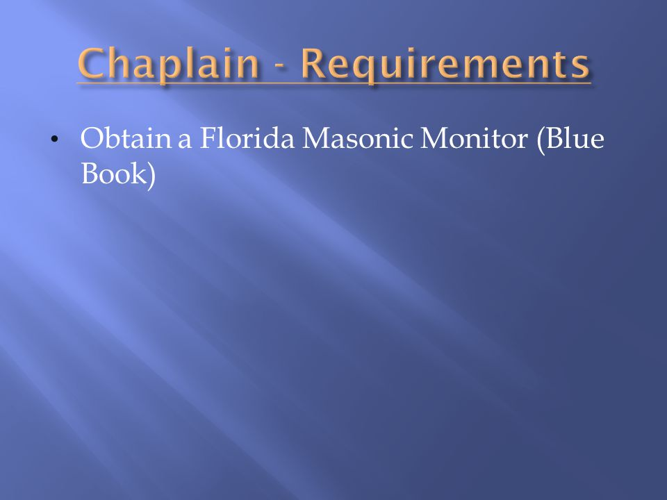 Chaplain - Requirements