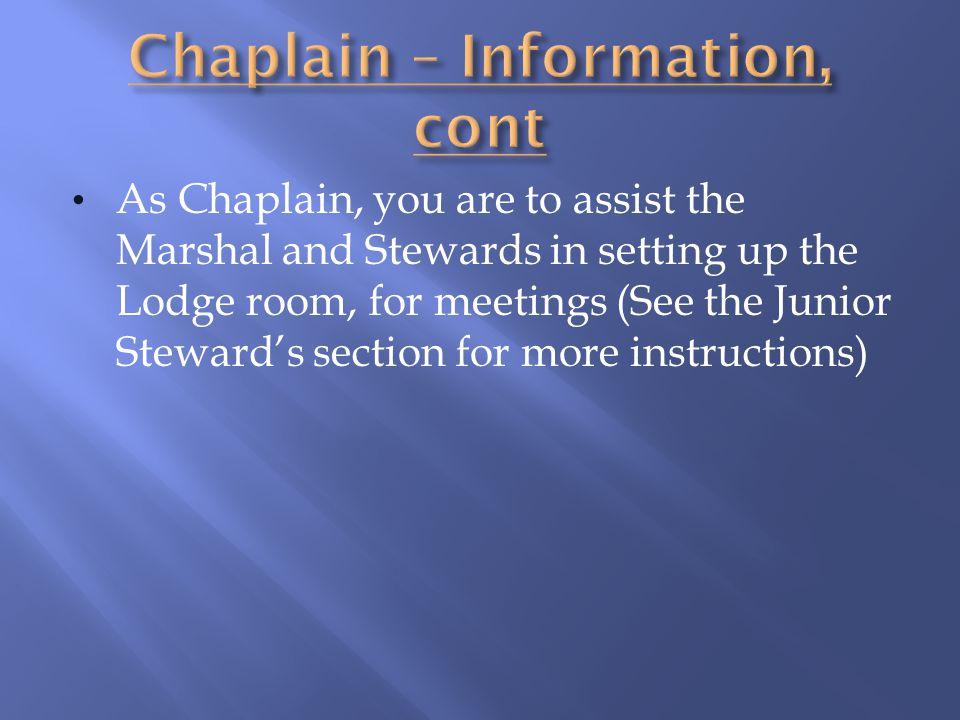 Chaplain – Information, cont