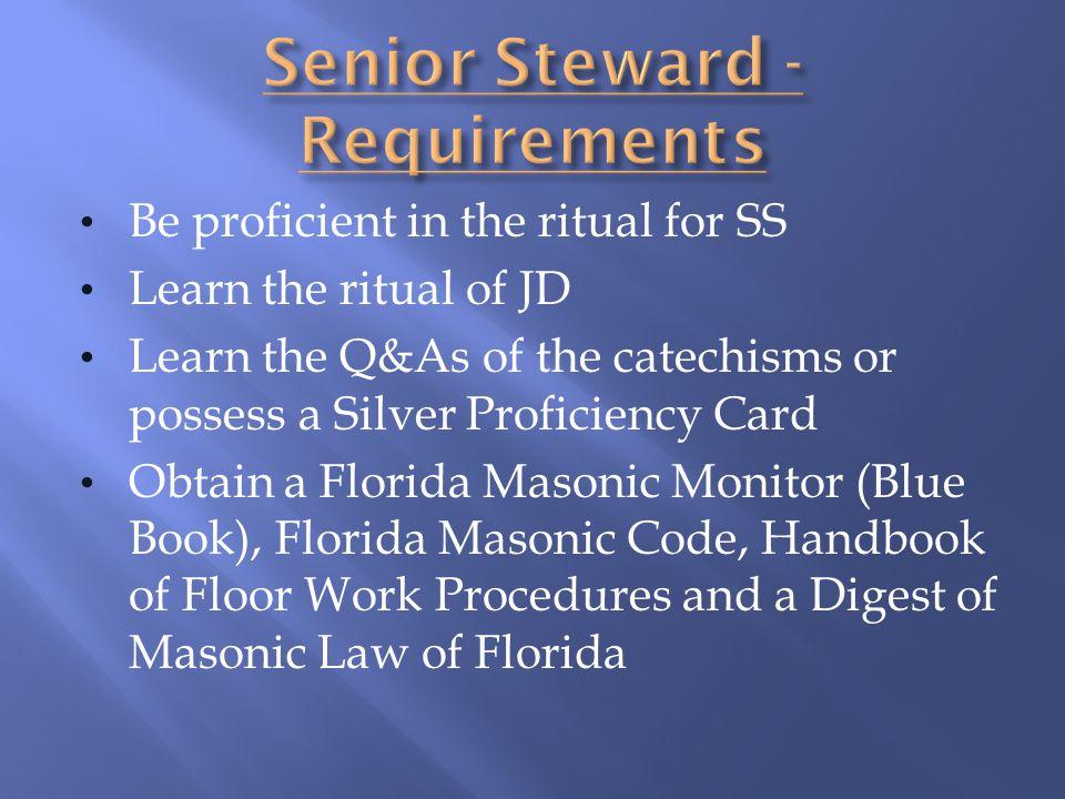 Senior Steward - Requirements