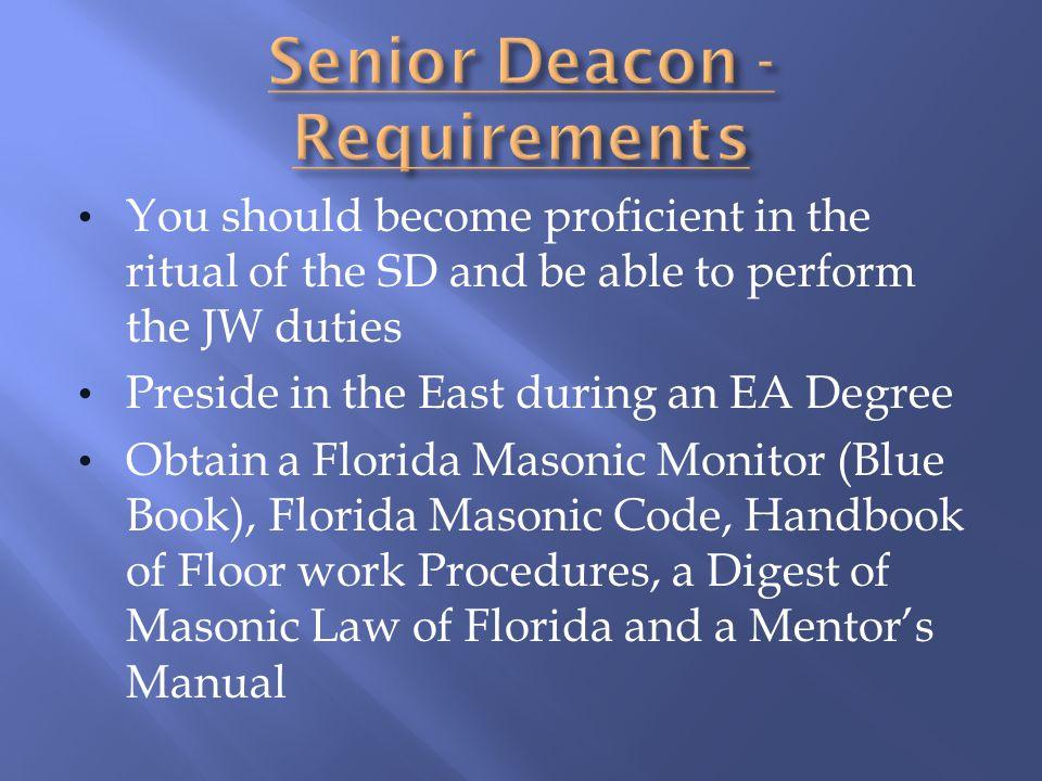 Senior Deacon - Requirements