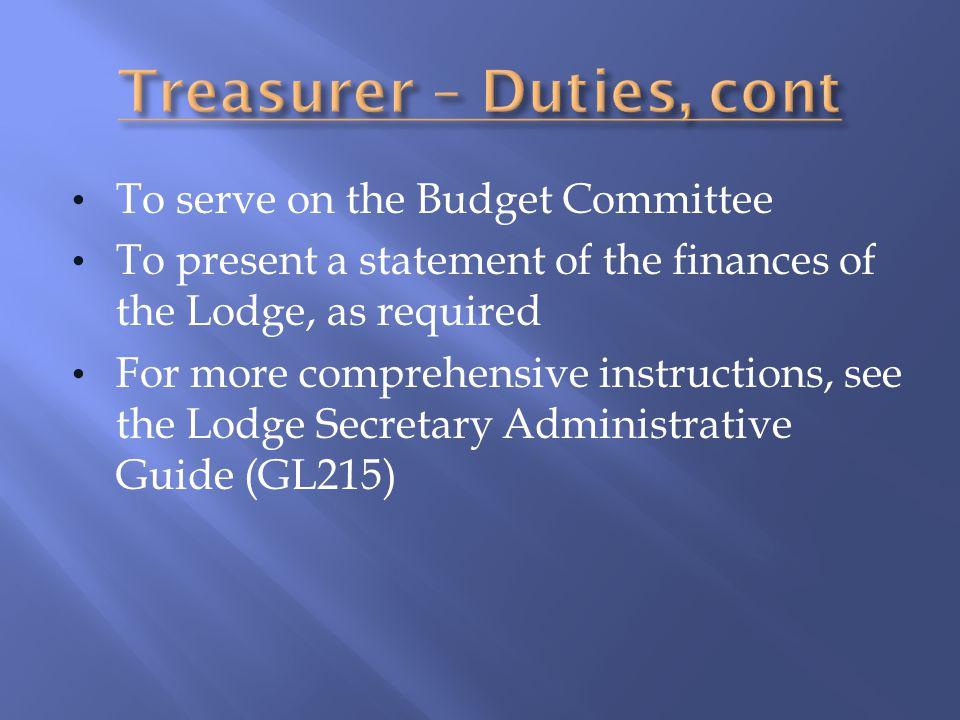 Treasurer – Duties, cont