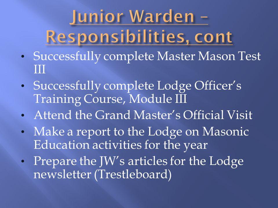 Junior Warden – Responsibilities, cont