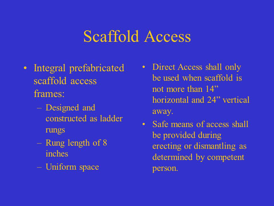 Scaffold Access Integral prefabricated scaffold access frames: