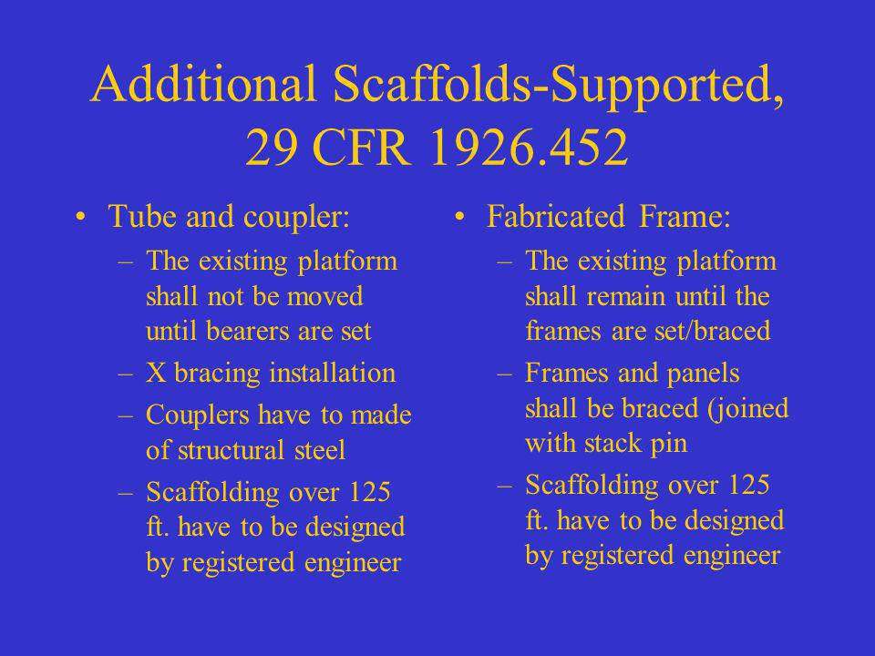 Additional Scaffolds-Supported, 29 CFR 1926.452
