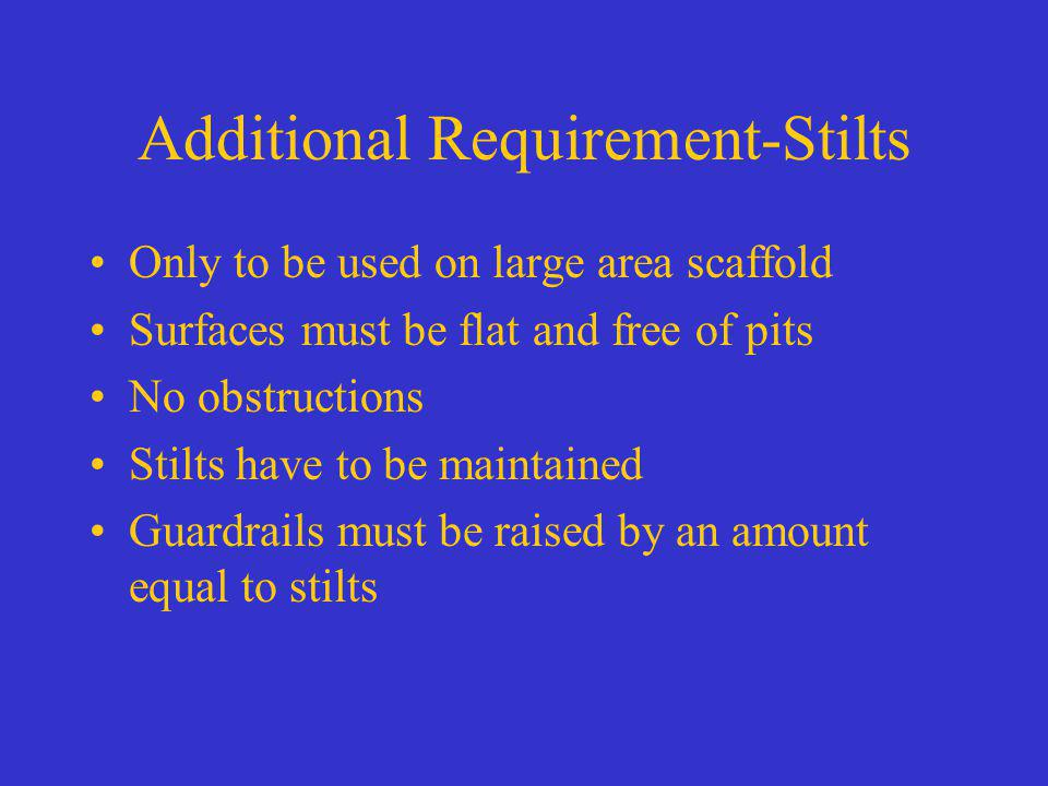 Additional Requirement-Stilts