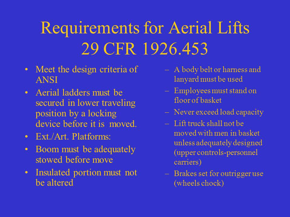 Requirements for Aerial Lifts 29 CFR 1926.453