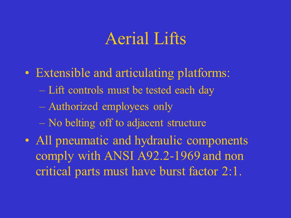 Aerial Lifts Extensible and articulating platforms: