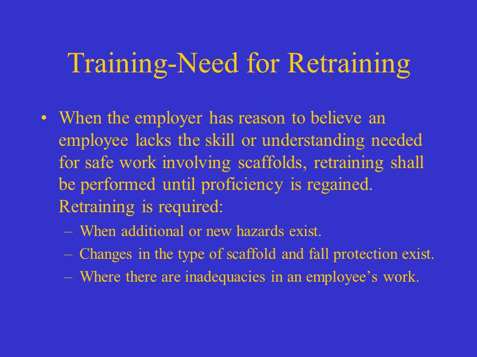 Training-Need for Retraining