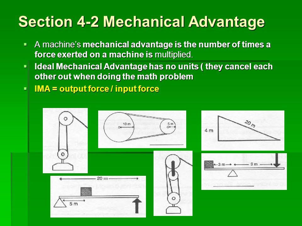 Section 4-2 Mechanical Advantage