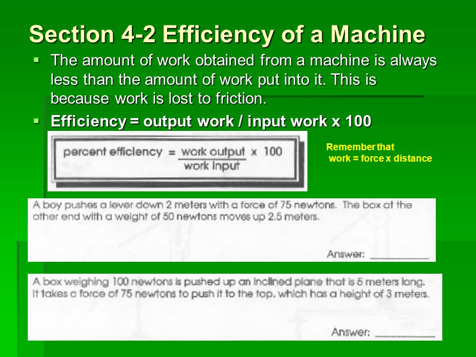 Section 4-2 Efficiency of a Machine