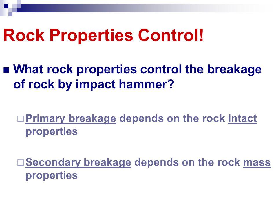 Rock Properties Control!