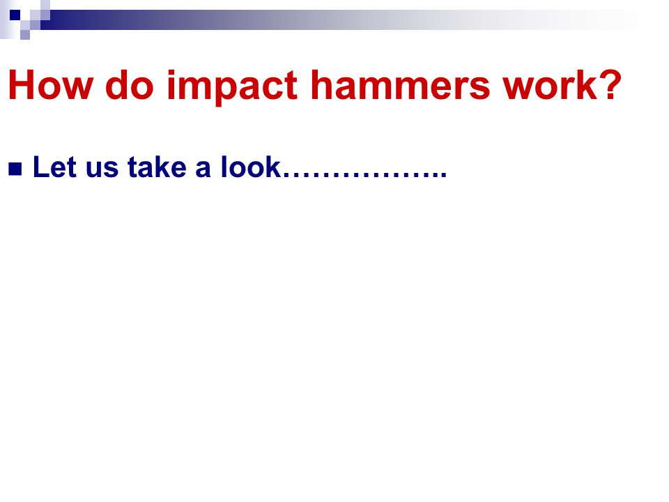 How do impact hammers work
