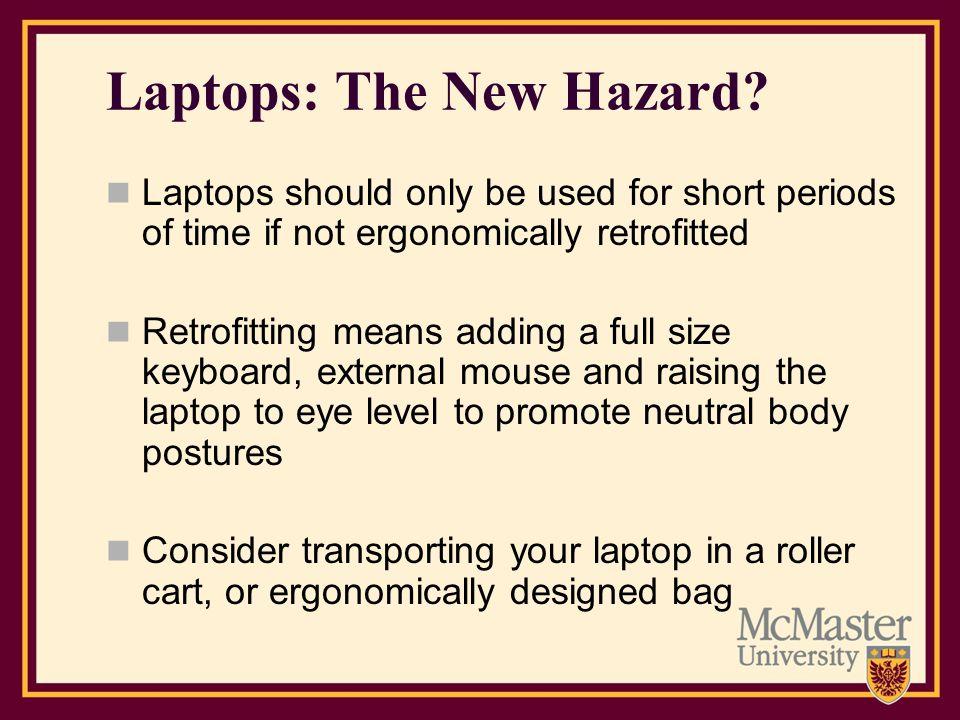 Laptops: The New Hazard
