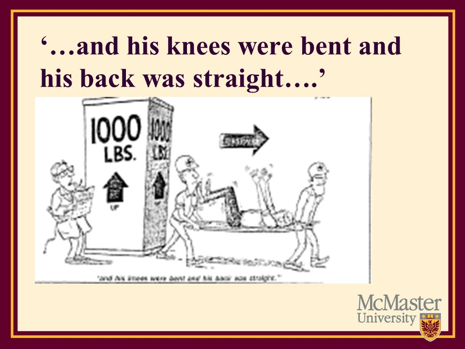 '…and his knees were bent and his back was straight….'
