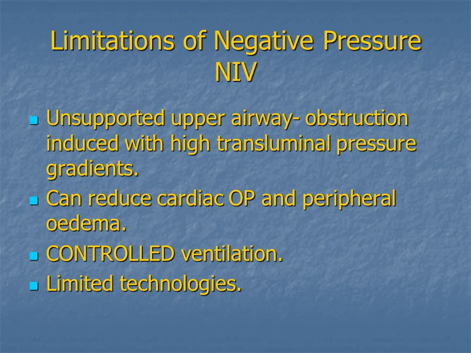 Limitations of Negative Pressure NIV