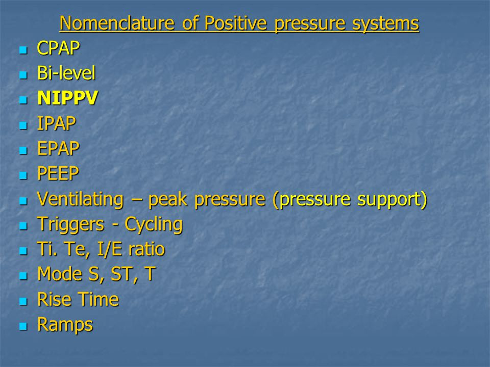 Nomenclature of Positive pressure systems
