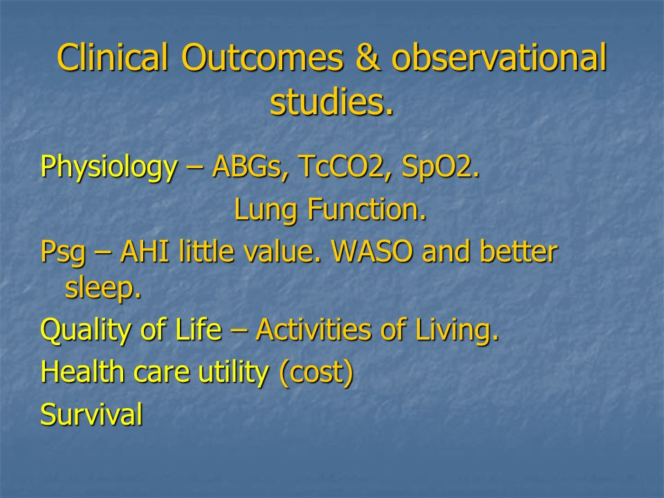 Clinical Outcomes & observational studies.