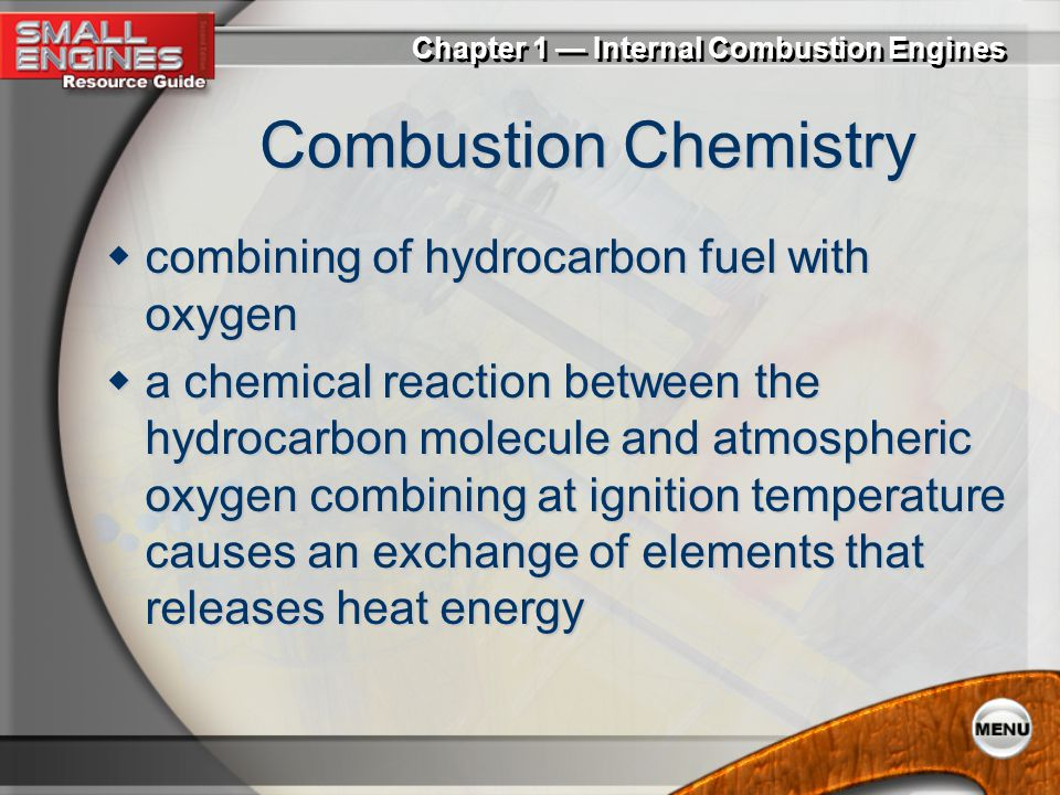 Combustion Chemistry combining of hydrocarbon fuel with oxygen