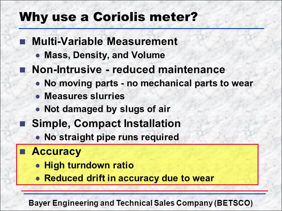 Why use a Coriolis meter